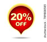 20 percent off speech bubble ...   Shutterstock .eps vector #789808585