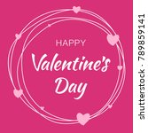 happy valentines day card... | Shutterstock .eps vector #789859141