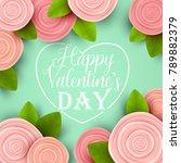 valentine s day background....   Shutterstock .eps vector #789882379
