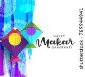 celebrate makar sankranti... | Shutterstock .eps vector #789944941