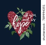 all you need is hope slogan on... | Shutterstock .eps vector #789994351