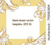 fancy hand drawn square... | Shutterstock .eps vector #790081804