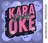 karaoke party fresh music ... | Shutterstock .eps vector #790141504