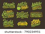 organic natural food lettering. ... | Shutterstock .eps vector #790234951