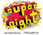 super night   comic book style... | Shutterstock .eps vector #790248919