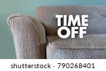 time off relax vacation day... | Shutterstock . vector #790268401