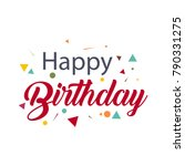 happy birthday vector template... | Shutterstock .eps vector #790331275