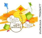 celebrate makar sankranti...   Shutterstock .eps vector #790606477