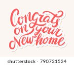 congrats on your new home ... | Shutterstock .eps vector #790721524