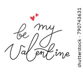 be my valentine simple... | Shutterstock .eps vector #790743631