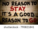 no reason to stay  it's a good... | Shutterstock . vector #790821841