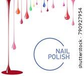 nail polish spill. template for ... | Shutterstock .eps vector #790927954