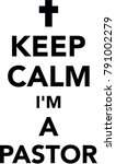 keep calm i am a pastor with... | Shutterstock .eps vector #791002279