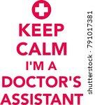 keep calm i am a doctors... | Shutterstock .eps vector #791017381