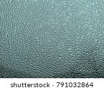 rain drops texture | Shutterstock . vector #791032864