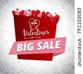 valentine's big sale banner... | Shutterstock .eps vector #791103085