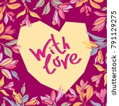 vector design with heart and... | Shutterstock .eps vector #791129275