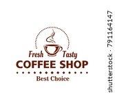 coffee shop or cafe icon design ... | Shutterstock .eps vector #791164147