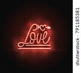 neon sign  the word love on a... | Shutterstock .eps vector #791185381