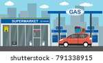 gasoline fuel station red car... | Shutterstock .eps vector #791338915