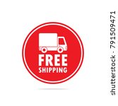 free shipping label round   Shutterstock .eps vector #791509471