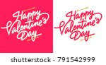 happy valentine's day lettering ... | Shutterstock .eps vector #791542999