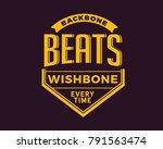 backbone beats wishbone every... | Shutterstock .eps vector #791563474