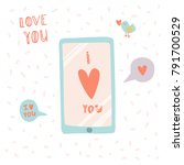 i love you. smartphone with... | Shutterstock .eps vector #791700529