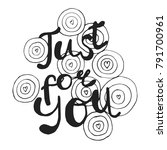 lettering quote in hand drawn...   Shutterstock .eps vector #791700961