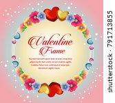 circle frame blossom valentine... | Shutterstock .eps vector #791713855