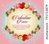 circle frame camellia valentine ... | Shutterstock .eps vector #791713879