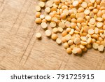 yellow split peas | Shutterstock . vector #791725915