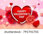valentines day background... | Shutterstock .eps vector #791741701