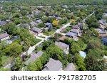 aerial view of a neighborhood... | Shutterstock . vector #791782705