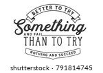 better to try something and... | Shutterstock .eps vector #791814745
