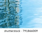reflection on the blue water ... | Shutterstock . vector #791866009