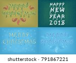 happy new year 2018 and merry... | Shutterstock . vector #791867221