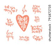 hand drawn letterind love... | Shutterstock .eps vector #791872735