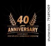 40 years anniversary logo.... | Shutterstock .eps vector #791892409