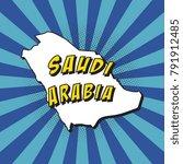 map of saudi arabia in pop art... | Shutterstock .eps vector #791912485