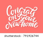 congrats on your new home ... | Shutterstock .eps vector #791926744