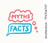 myths and facts. | Shutterstock .eps vector #791926747