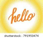 hello illustration vector | Shutterstock .eps vector #791953474