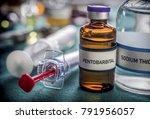 vial with pentobarbital used... | Shutterstock . vector #791956057