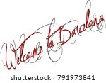 welcome to barcellona text sign ... | Shutterstock .eps vector #791973841