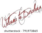 welcome to barcellona text sign ... | Shutterstock .eps vector #791973865