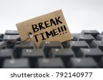 Paper Tag Written Break Time...
