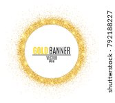 round gold banner from glitters.... | Shutterstock .eps vector #792188227