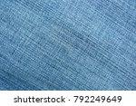 blue denim fabric background... | Shutterstock . vector #792249649