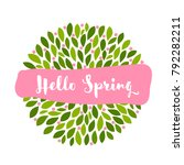 hello spring lettering on pink... | Shutterstock .eps vector #792282211